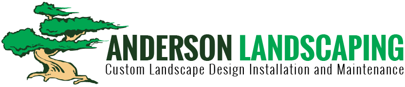 Anderson Landscaping Landscape Design and Maintenance